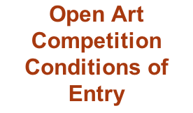 Open Art Competition Conditions of Entry